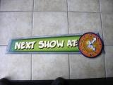 Next Show sign